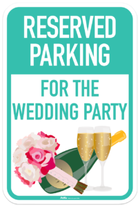 Reserved Parking Wedding Party Sign
