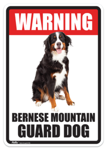 Bernese Mountain Guard Dog Sign