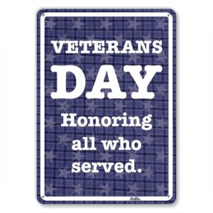 Veterans Day. Honoring All Who Served.