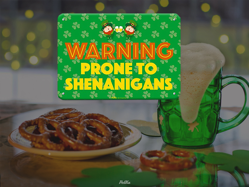Warning Prone To Shenanigans Sign